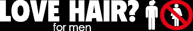 男性専用美容室|LOVE HAIR? for men